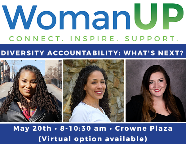 WomanUP Event-Diversity Accountability: What's Next? Featuring Alisha Adams, Marta Alcava-Williams, and Taylor Bell of Colton Groome & Company